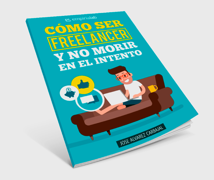 libro: cómo ser freelancer y no morir en el intento